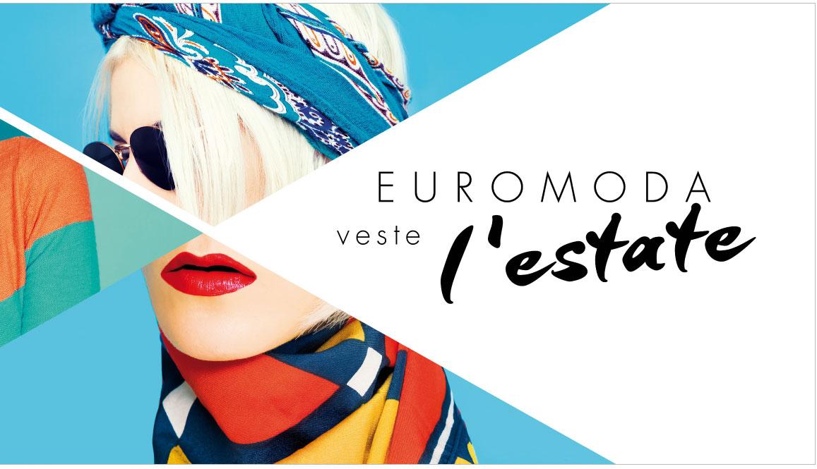Euromoda – Veste l'estate